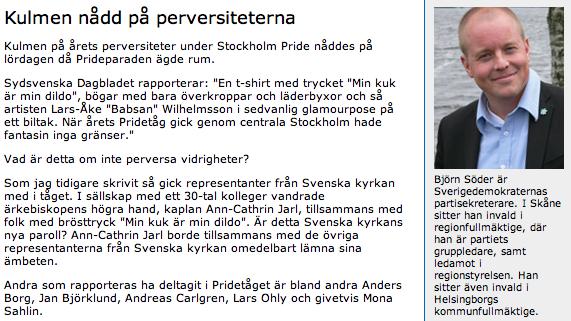 Björn Söder anser att Pride är perversa vidrigheter som hindrar ett sunt samhälle