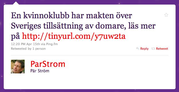 Pär Ström hävdar att tillsättningen av domare i Sverige är en kvinnokonspiration