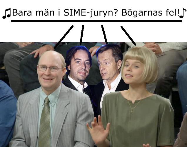 Bögarnas fel att SIME-juryn bara består av män